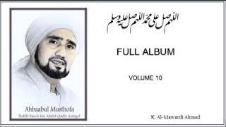 Sholawat Habib Syech - FULL ALBUM Volume 10