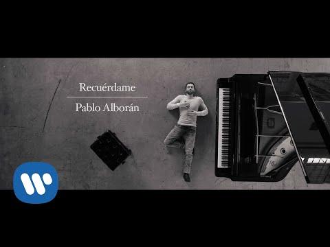 Pablo Alboran - Recuérdame