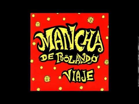 Mancha de Rolando - La Marca Del Sol