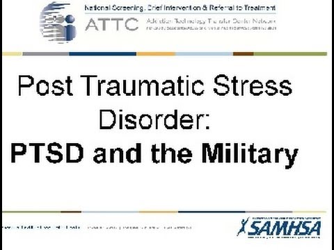 Post Traumatic Stress Disorder   PTSD and the Military