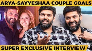 How Sayyeshaa Fights with Me - Arya Reveals! First Interview After Marriage