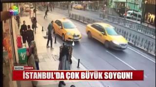 İstanbul'da büyük soygun! Soygun anı kamerada!