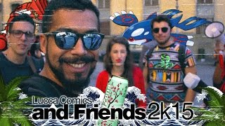 Lucca Comics and Friends - GhillyComics