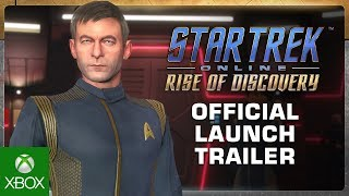 Star Trek Online: Rise of Discovery - Official Launch Trailer