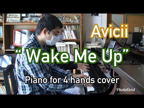 "【Avicii】 ""Wake Me Up"" ピアノ連弾 Piano 4 hands cover"