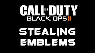 Call of Duty: Black Ops 2 - How To Steal/Copy Emblems (Xbox & PlayStation)