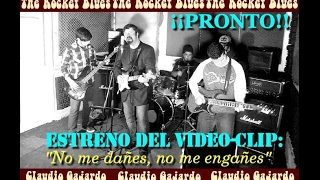 CLAUDIO GAJARDO & THE ROCKER BLUES - No me dañes, no me engañes