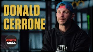 Donald Cerrone on near-death experiences, Conor McGregor, quest for title, more | ESPN MMA