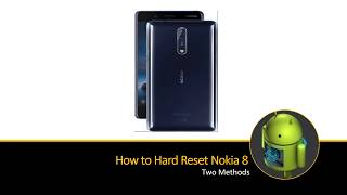 How to Hard or Soft Reset Nokia 8
