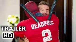 "DEADPOOL 2 ""Deadpool Meets David Beckham"" Trailer (2018) Ryan Reynolds Movie HD"