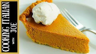 How to Make World's Best Pumpkin Pie Cooking Italian with Joe