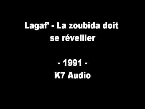 Lagaf' - La Zoubida doit se réveiller