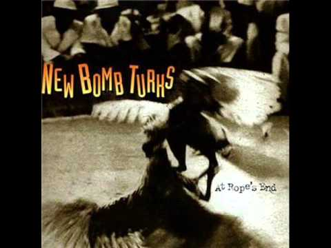 New Bomb Turks - At Rope's End (full album 1998)