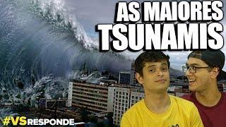 A MAIOR TSUNAMI DO MUNDO - #VSResponde