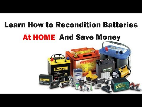 Reconditioning Batteries at Home | How to Bring Dead Batteries Back to Life Again