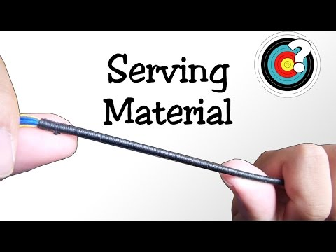 Archery | Making Bowstrings - Serving Materials
