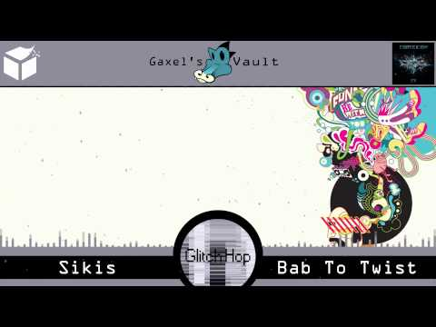 (glitch Hop) Sikis - Bab To Twist [sectionz Records] video