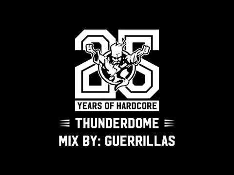 The Thunderdome Mix by: Guerrilla's