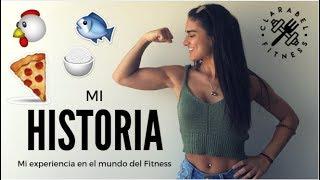 MI HISTORIA - Cómo comencé en el mundo del Fitness - #movimientoestaesmihistoria