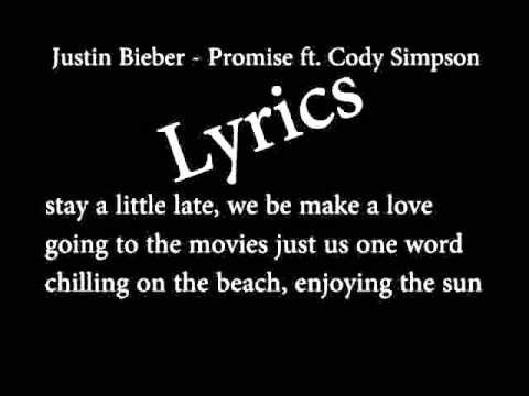 Justin Bieber - Promise ft. Cody Simpson (LYRICS)