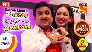Taarak Mehta Ka Ooltah Chashmah - Ep 2566 - Full Episode - 1st October, 2018