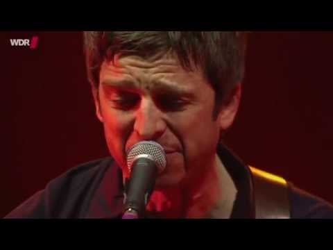 Noel Gallaghers High Flying Birds - Death Of You And Me Live