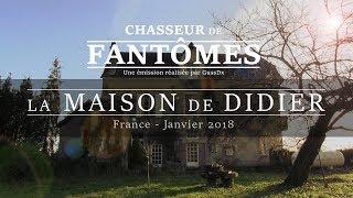 CHASSEUR DE FANTÔMES : La Maison de Didier