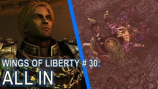 Starcraft II: Wings of Liberty Mission 30 - All In [vs Nydus]