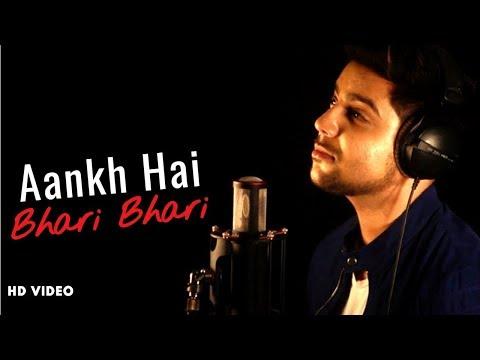 Aankh Hai Bhari Bhari - Unplugged