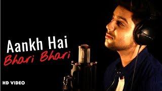 Aankh Hai Bhari Bhari - Unplugged Cover | Siddharth Slathia