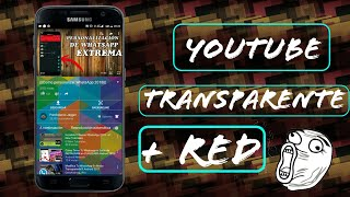 Personalización Youtube transparente 2018 + YouTube Red