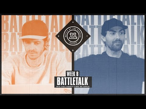 BATB 11 | Battletalk: Week 8 - with Mike Mo and Chris Roberts
