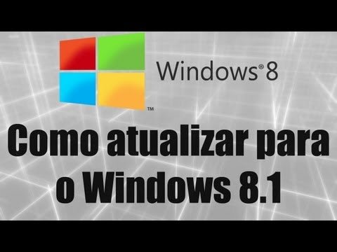 Windows 8 - Como atualizar para o Windows 8.1