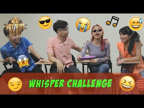 #6 | WHISPER CHALLENGE | The Next Boy/Girl Band GlobalTV