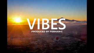 Vibes (Hip Hop Beat Instrumental) (produced by Ferhan C)Boombap
