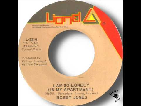 Bobby Jones   I Am So Lonely In My Apartment) video