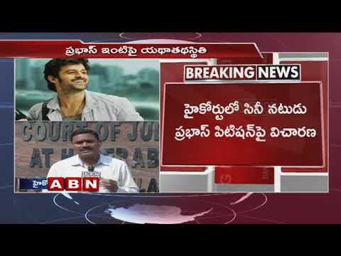 Prabhas Farmhouse Case | Prabhas Files Petition, Hearing On Dec 31st | ABN Telugu