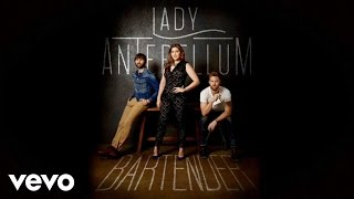 Lady Antebellum Video - Lady Antebellum - Bartender (Lyric Video)