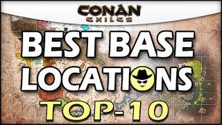 BEST BASE LOCATIONS TOP 10 - Conan Exiles