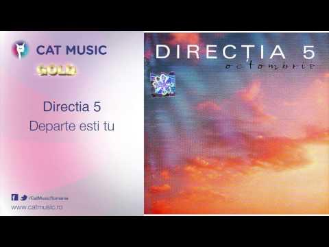 Directia 5 - Unde Esti