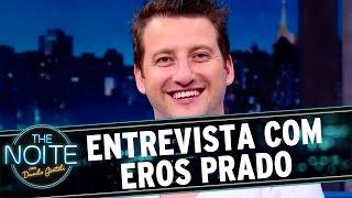 The Noite (03/05/16) - Entrevista com Eros Prado