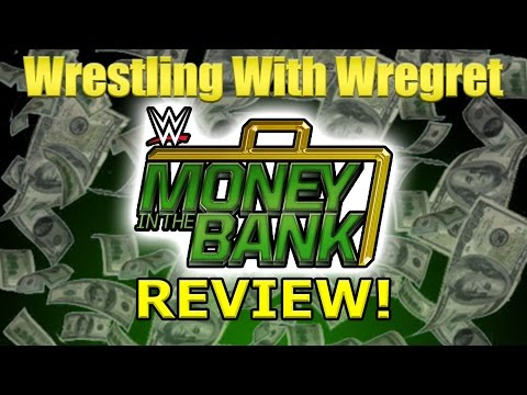 WWE Money in the Bank 2016 Review! | Wrestling With Wregret