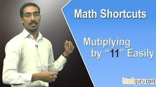 Aptitude shortcuts for competitive exams (IBPS, GRE, CAT,CSAT, SSC. ): Multiplying by 11