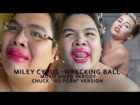 Wrecking Ball - Miley Cyrus Parody (Official Chuck Version) NO PORN