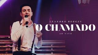 Leandro Borges - O chamado (Ao Vivo)