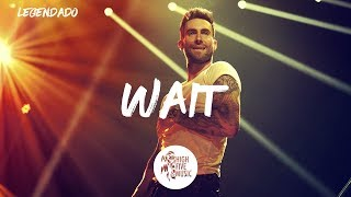 Download Lagu Maroon 5 - Wait [Tradução] Gratis STAFABAND