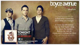 Boyce Avenue - Tonight (Official Song & Lyrics) on iTunes & Spotify