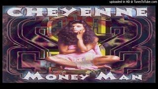 Cheyenne – Money Man (Original Long Version – 1995)