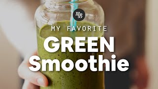 My Favorite Green Smoothie | Minimalist Baker Recipes