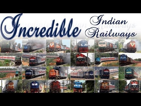 Incredible Indian Railways ! Trains unlimited